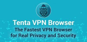 Tenta Private VPN Browser